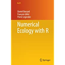 Numerical Ecology with R (Use R)