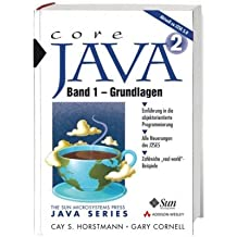 Core Java: Band 1 - Grundlagen