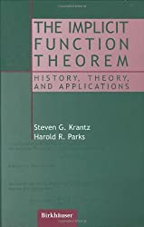 The Implicit Function Theorem: History, Theory, and Applications by Steven G. Krantz (2002-04-05)