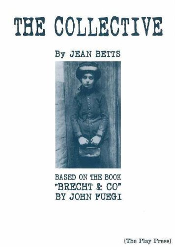 """COLLECTIVE: Based on the Book """"Brecht & Company"""" by John Fuegi by JEAN BETTS (20-Dec-2005) Paperback"""