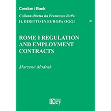 Rome I Regulation and employment contracts (Il diritto in Europa oggi Book 46) (English Edition)