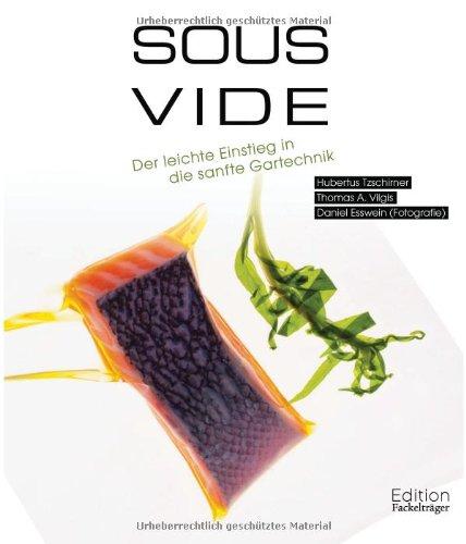 Preisvergleich Produktbild Sous-Vide - Der leichte Einstieg in die sanfte Gartechnik