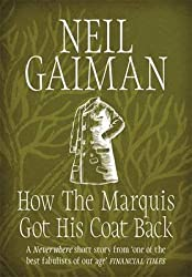 [(How the Marquis Got His Coat Back)] [Author: Neil Gaiman] published on (December, 2015)