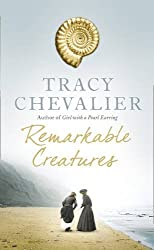 Remarkable Creatures by Tracy Chevalier (2009-08-24)