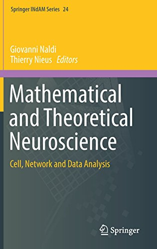 Mathematical and Theoretical Neuroscience: Cell, Network and Data Analysis (Springer INdAM Series)