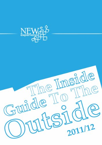 The Inside Guide to the Outside 2011/12 (English Edition) -