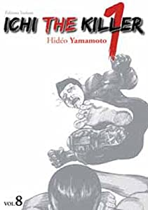 Ichi the Killer Edition simple Tome 8