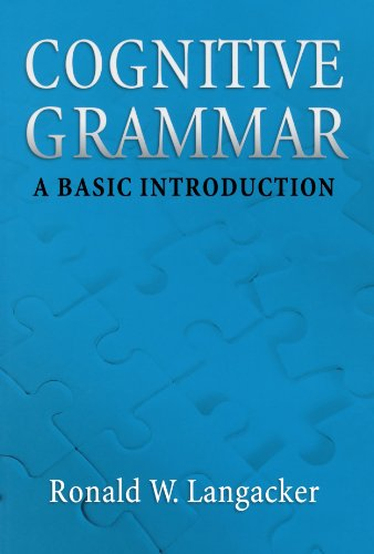 Cognitive Grammar: A Basic Introduction por Ronald W. Langacker