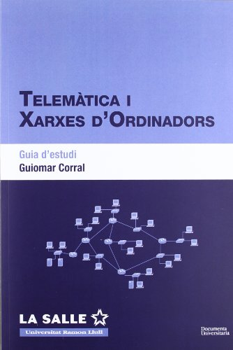 Telemàtica i xarxes d'ordinadors. Guia d'estudi (FUNITEC)