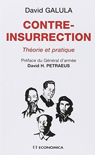 Contre-insurrection : Théorie et pratique par David Galula