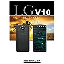 LG V10: Beginner's Guide (English Edition)