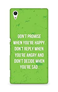 AMEZ dont promise when you are happy Back Cover For Sony Xperia Z4