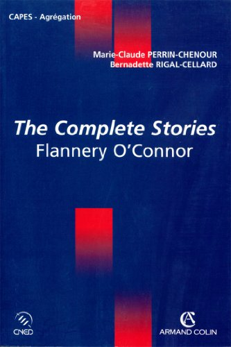 Livres The Complete Stories : Flannery O'Connor (Coédition CNED/ARMAND COLIN) pdf ebook