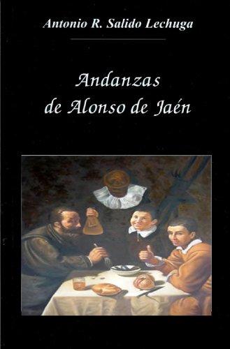 Andanzas de Alonso de Jaén.