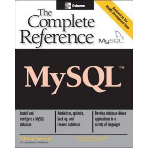 [MySql(Tm): The Complete Reference (Osborne Complete Reference Series)] [By: Vikram Vaswani, .] [January, 2004]