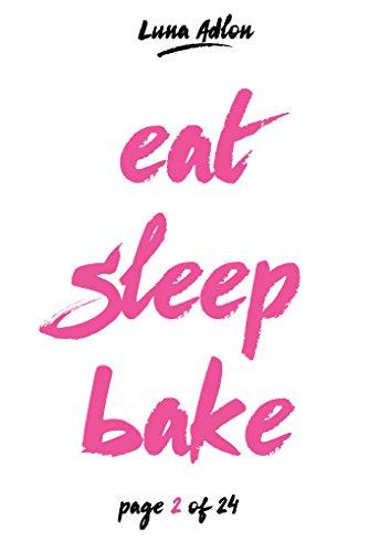 24 Days Of Cupcakes - Jeden Tag ein neues Cupcake-Backrezept: Rezepte-Adventskalender zum Nachbacken (Sleep. Eat. Bake - Backen in der Adventszeit)