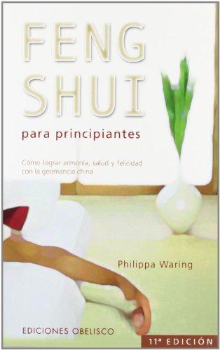 Feng shui para principiantes (FENG SHUI Y RADIESTESIA)