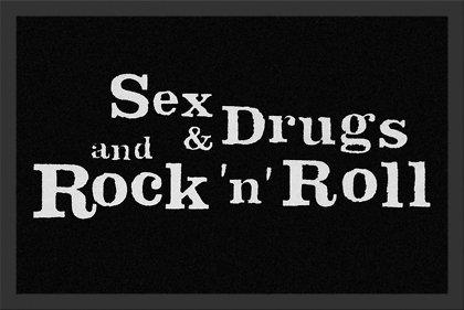 Spruch Matte Sex & Drugs And Rock' n 'Roll, Zerbino, Zerbino, Zerbino, Tappetino, stufe Matte, bodenschutzmatte, Zerbino con iscrizione