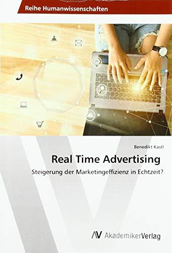 Real Time Advertising: Steigerung der Marketingeffizienz in Echtzeit?