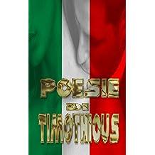 Poesie di Timothious (Italian Edition)