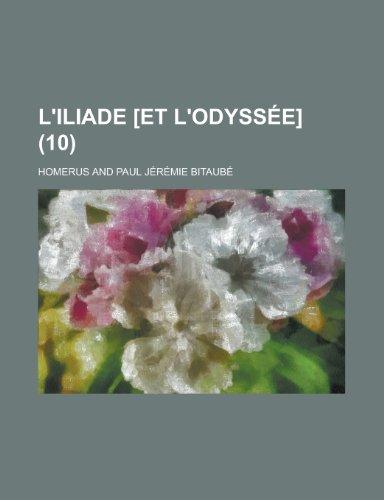 L'Iliade [Et L'Odyssee] (10 )