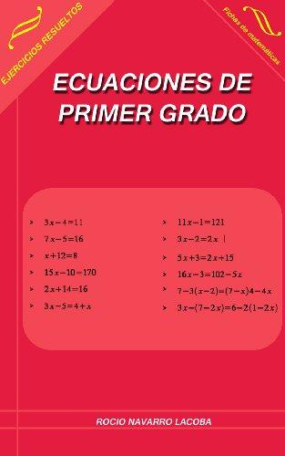 Ecuaciones de primer grado (Fichas de matemáticas nº 1) por Rocío Navarro Lacoba