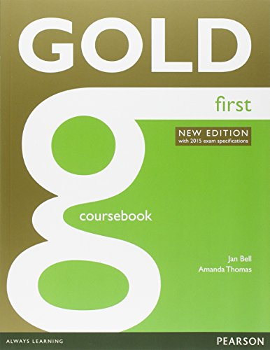 Gold first 2015 Coursebook. Con Exam maximiser with key. Per le Scuole superiori. Con e-book. Con espansione online