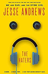 The Haters by Jesse Andrews (2016-04-05)
