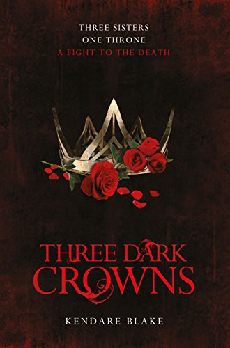 Three Dark Crowns (English Edition) eBook: Kendare Blake: Amazon ...