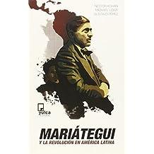 Mariategui Y La Revolucion En America Latina