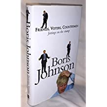 By Boris Johnson Friends, Voters, Countrymen [Hardcover]