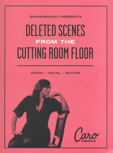 Caro Emerald: Deleted Scenes from the Cutting Room Floor - PVG by Caro Emerald (21-Oct-2013) Paperback
