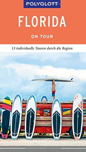 POLYGLOTT on tour Reiseführer Florida: Individuelle Touren durch die Region (Palm Beach Karte)