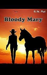 Bloody Mary (Pat Garrett 3)