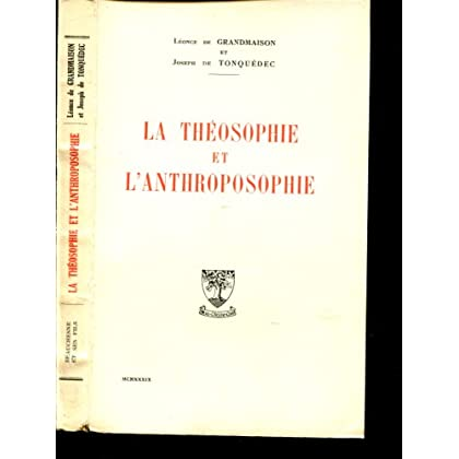 Léonce de Grandmaison et Joseph de Tonquédec. La Théosophie et l'anthroposophie
