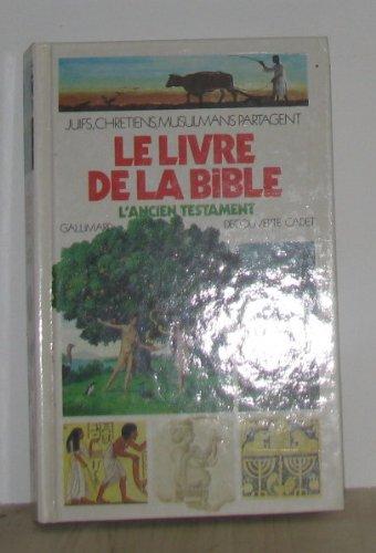 Le Livre de la Bible : Tome 1, L'Ancien Testament par Anonyme