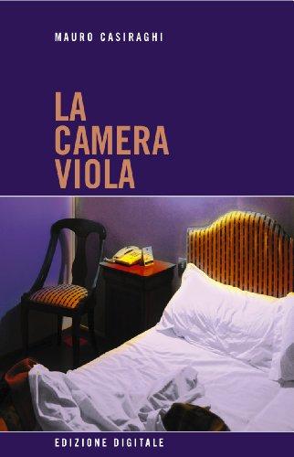 La camera viola (Italian Edition)