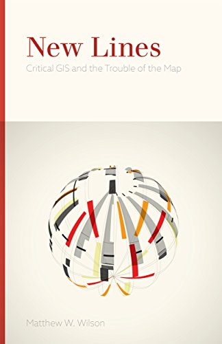 New Lines: Critical GIS and the Trouble of the Map (English Edition)