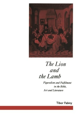 The Lion and the Lamb: Figuralism and Fulfilment in the Bible Art and Literature