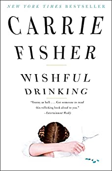 Wishful Drinking (English Edition) par [Fisher, Carrie]