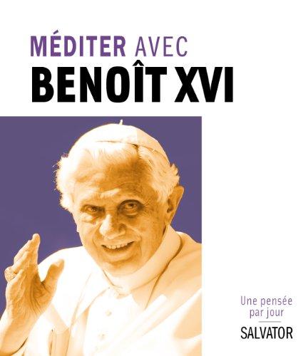 Méditer chaque jour avec Benoit XVI par Philippe Charpentier de Beauvillé