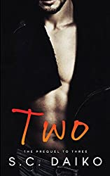 Two: The Prequel to Three: Volume 1 (Two Three Four)