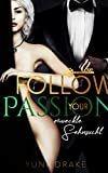 Follow your Passion: Erweckte Sehnsucht (No. 5)