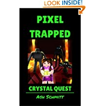 Pixel Trapped: Crystal Quest (The Ultimate Portal Series: An Unofficial Minecraft Series Book 5)