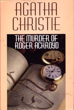 Christie classics : The murder of Roger Ackroyd, And then there were none, The witness for the prosecution, Philomel Cottage, Three blind mice