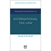 Advanced Introduction to International Tax Law (Elgar Advanced Introductions)