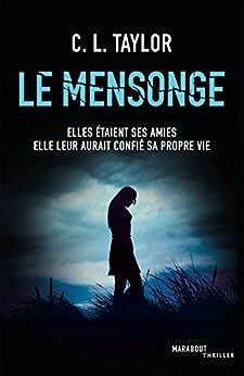 Le mensonge (Fiction - Marabooks GF) par [C.L. Taylor]