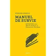 Manuel de survie: Entretien avec Hervé Aubron et Emmanuel Burdeau