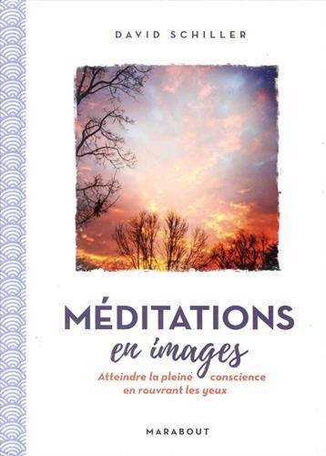 Méditations en images par David Schiller