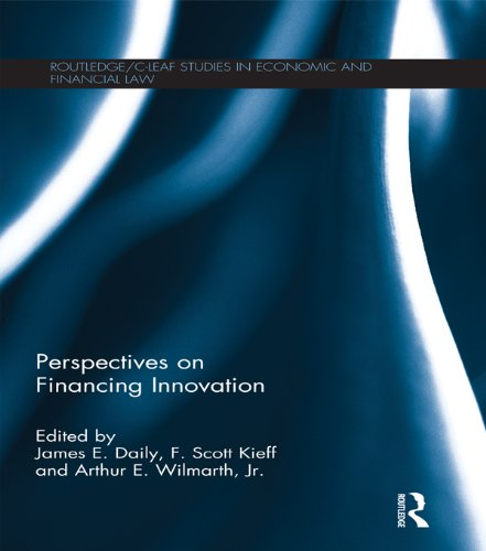 Perspectives on Financing Innovation (Routledge/C-LEAF Studies in Economic and Financial Law) (English Edition)